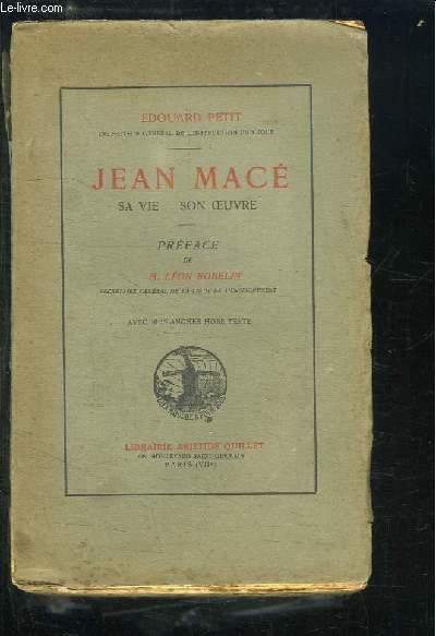 Jean Macé. Sa vie - Son oeuvre.