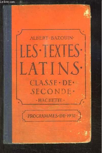 Les Textes Latins. Classe de Seconde. Programmes de 1931