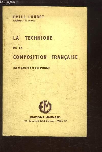 La Technique de la Composition Française (De la phrase à la dissertation)