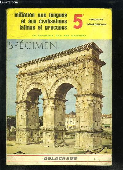 Initiation aux langues et aux civilisations latines et grecques. Classe de 5ème