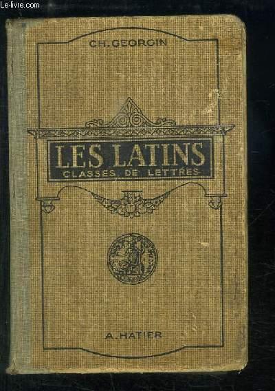 Les Latins. Pages principales des auteurs du programme. Classes de Lettres - 3e, 2e, 1ère, Philosophie
