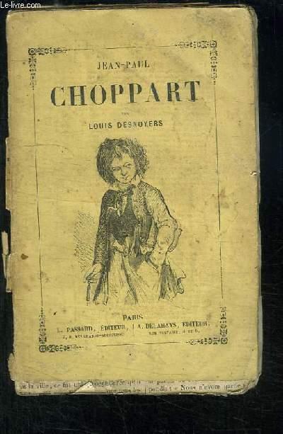 Les Mésaventures de Jean-Paul Choppart.