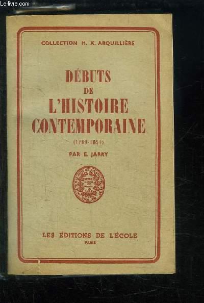 Débuts de l'Histoire Contemporaine (1789 - 1851). Classe de 1ère