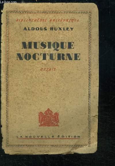 Musique Nocturne. Essais.