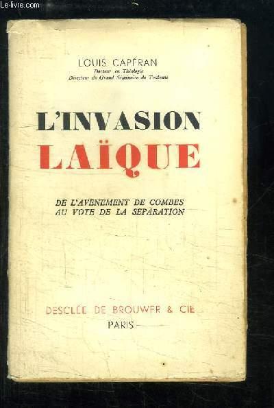 L'Invasion Laïque.