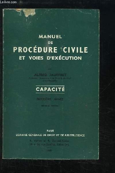 Manuel de Procédure Civile et Voies d'exécution. Capacité, 2ème série.