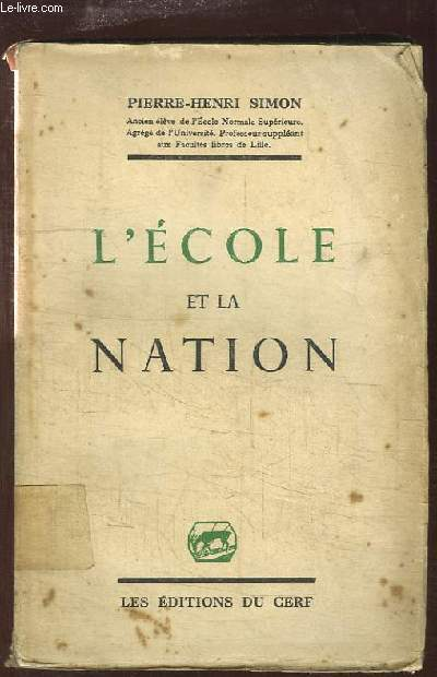 L'Ecole et la Nation. Aspects de l'Education Nationale