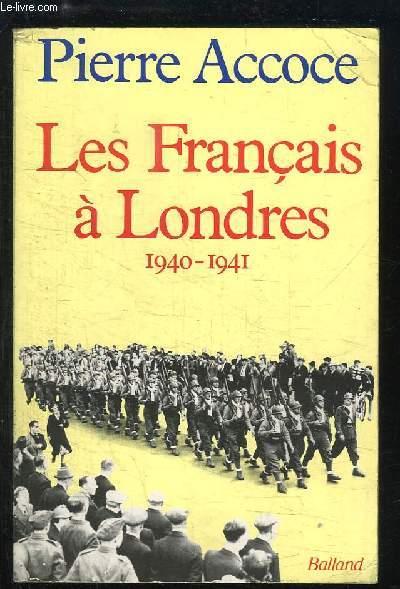 Les Français à Londres 1940 - 1941