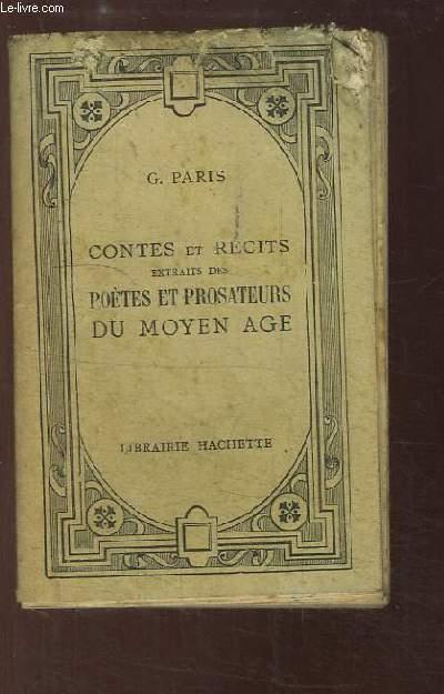 Contes et récits, extraits des poètes et prosateurs du Moyen Âge