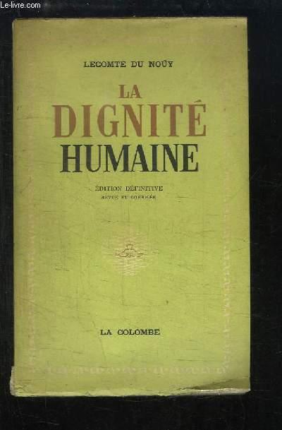 La Dignité Humaine.