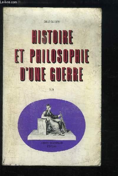 Histoire et Philosophie d'une guerre, 1870