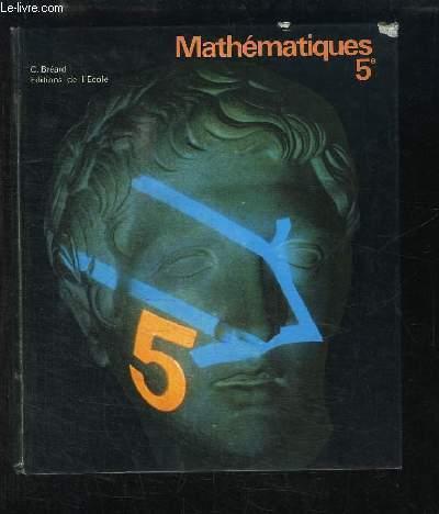 Mathématiques. Classe de cinquième.