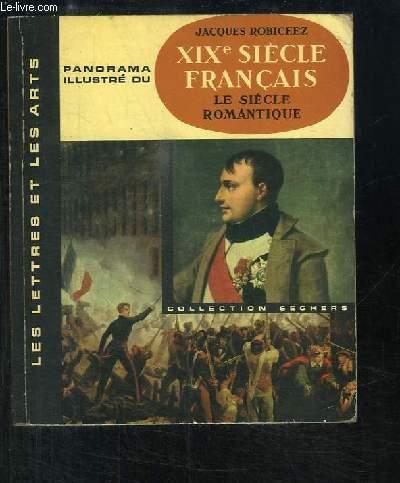 Panorama illustré du XIXe siècle français. Le siècle romantique.