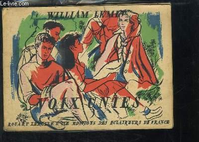 Voix Unies. 40 chansons populaires françaises harmonisées à l'usage des routiers et aînées et de tous les mouvements de jeunesse.