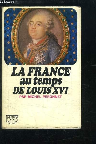 La France au temps de Louis XVI