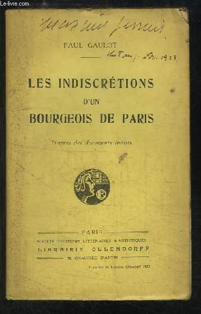 Les Indiscrétions d'un Bourgeois de Paris.