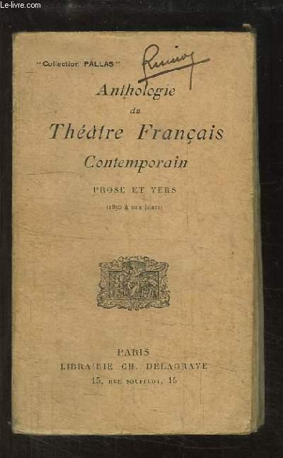 Anthologie du Théâtre Français Contemporain. Prose et Vers (1850 à nos jours).