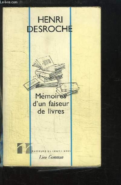 Mémoires d'un faiseur de livres.