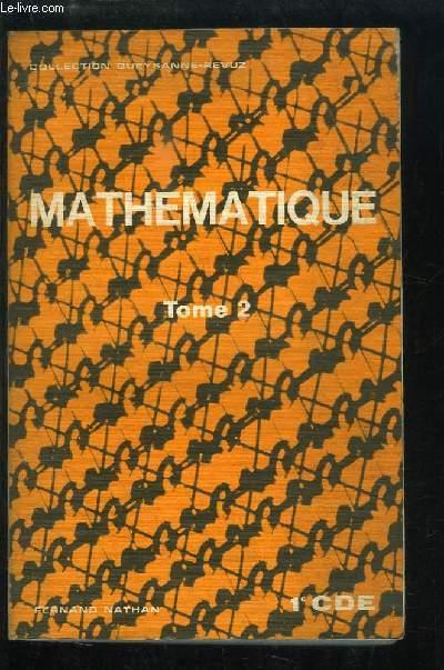 Mathématiques. 1ère CDE. TOME 2