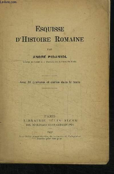 Esquisse d'Histoire Romaine.