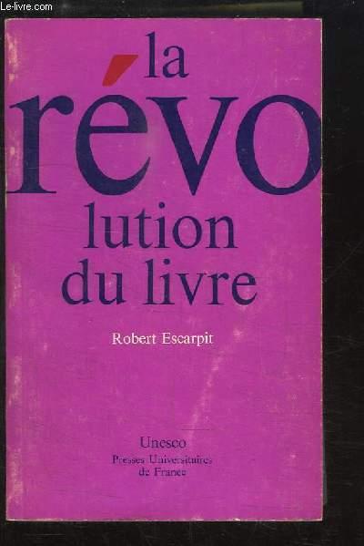 La révolution du livre.