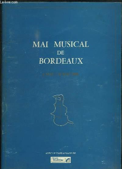 Mai Musical de Bordeaux. 6 mai / 16 mai 1988