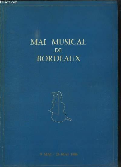 Mai Musical de Bordeaux. 9 Mai / 25 Mai 1986
