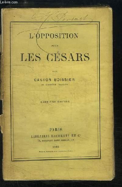 L'opposition sous les Césars.