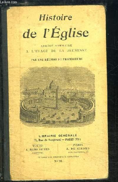 Histoire de l'Eglise, depuis sa fondation jusqu'à nos jours.