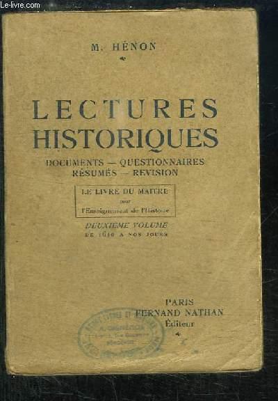 Lectures Historiques. Le Livre du Maître pour l'enseignement de l'Histoire. 2ème volume : De 1610 à nos jours.