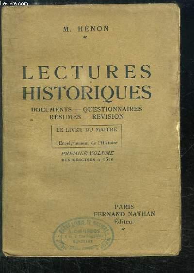 Lectures Historiques. Le Livre du Maître pour l'enseignement de l'Histoire. 1er volume : Des Origines à 1610