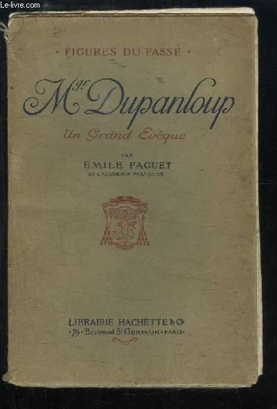Mgr Dupanloup, un Grand Evêque.