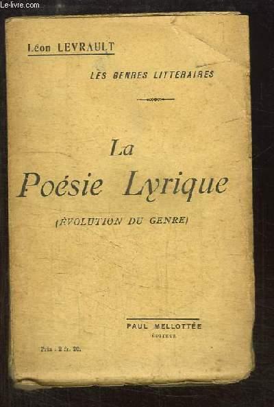 La Poésie Lyrique (Evolution du genre)