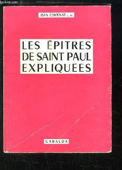 Les Epitres de Saint-Paul expliquées.