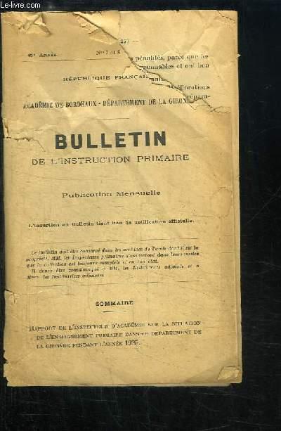 Bulletin de l'Instruction Primaire N°7 et 8 - 48ème année : Rpport de l'Inspecteur d'Académie sur la Situation de l'Enseignement Primaire dans le département de la Gironde pendant l'année 1925