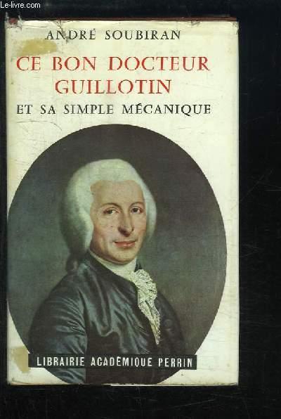Ce bon Docteur Guillotin et sa