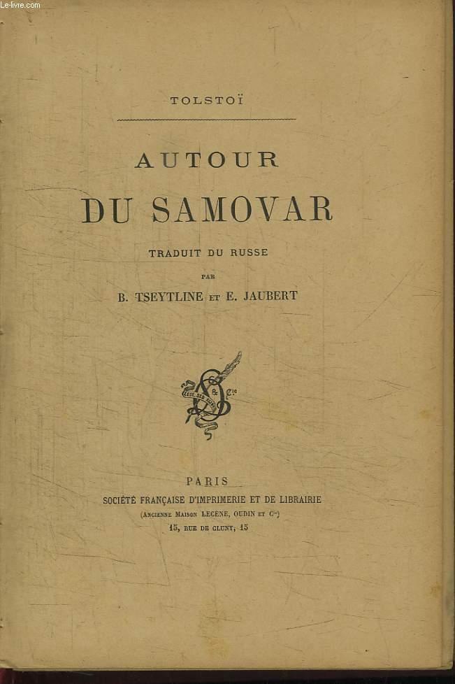 Autour du Samovar.