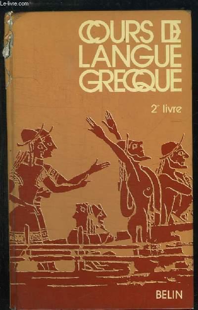 Cours de Langue Grecque, 2ème Livre.