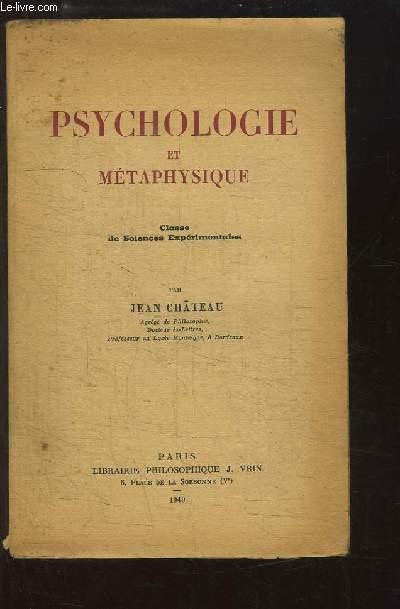 Psychologie et Métaphysique. Classe de Sciences Expérimentales.
