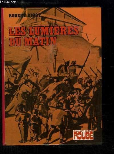 Les Lumières du Matin. Pascal témoin de la commune.