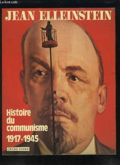Histoire du Communisme 1917 - 1945