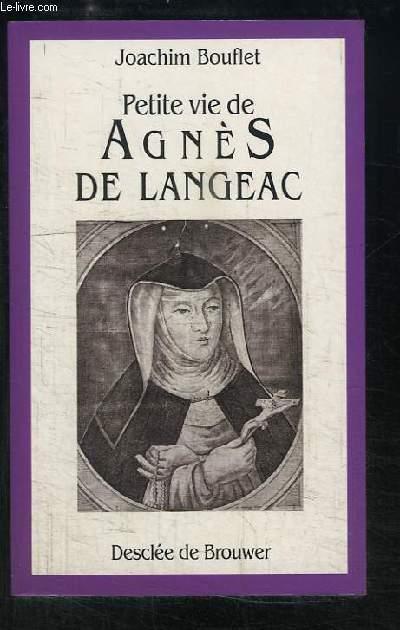 Petite vie de Agnès de Langeac (1602 - 1634)