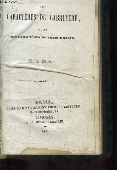 Les Caractères de La Bruyère suivi des Caractères de Théophraste. 3 parties en un volume.