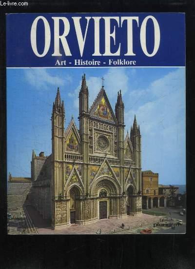 Orvieto. Art - Histoire - Folklore.