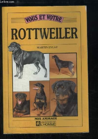 Vous et votre Rottweiler