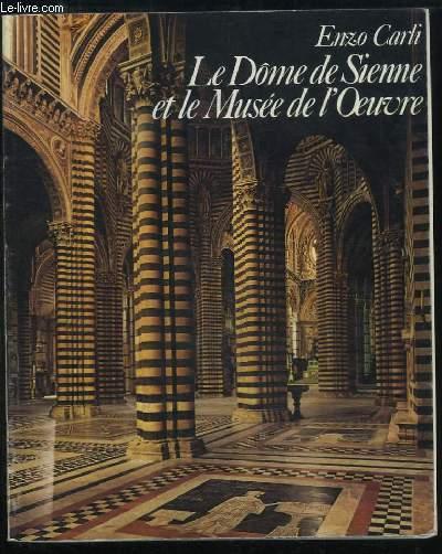 Le Dôme de Sienne et le Musée de l'Oeuvre