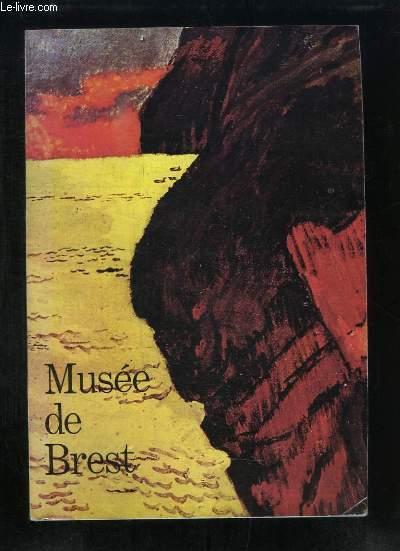Renaissance du Musée de Brest. Acquisitions récentes. Catalogue de l'exposition du 25 octobre 1974 au 27 janvier 1975