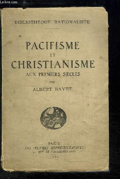 Pacifisme et Christianisme aux premiers siècles.