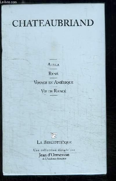 Atala - René - Voyage en Amérique - Vie de Rancé.
