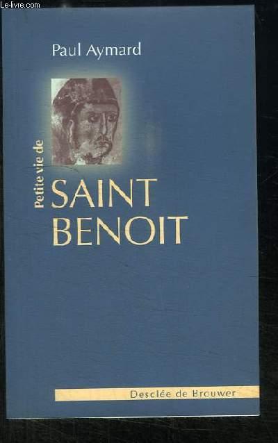 Petite vie de Saint Benoit.